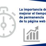 Tips para mejorar el tiempo que permanece el visitante a tu web